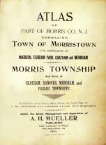 Title Page, Morris County - Morristown - Madison - Florham Park - Chatham - Mendham - Passaic 1910